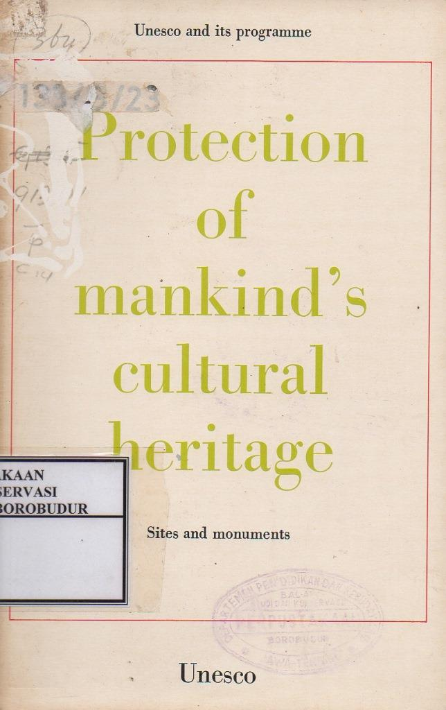 Protection of Mankind's Cultural Heritage Sites and Monuments