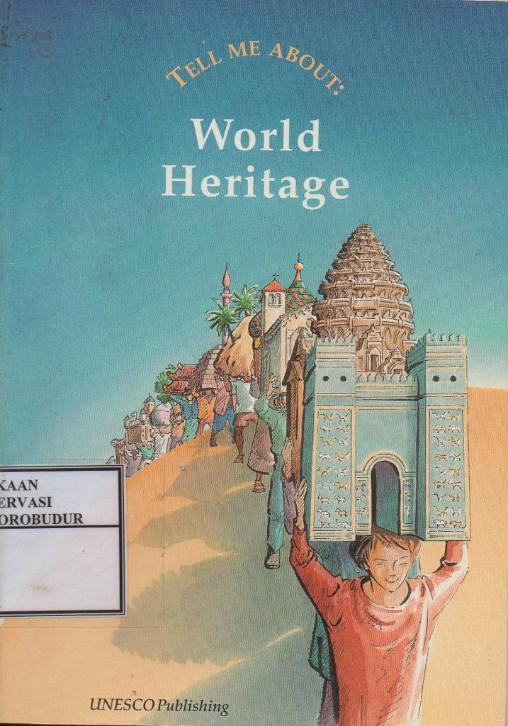 Tell Me About : World Heritage